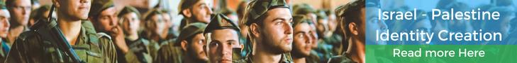 Israel / Palestine Identity Creation